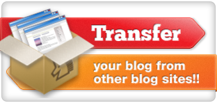 Transfer your blog from other blog sites!!