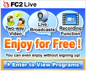 With FC2 Live you can watch and broadcast live video programs!