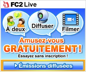 Sur FC2 Live, visionnez et diffusez des émissions en streaming!